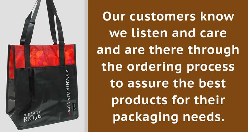 Custom Packaging - Our customers know we listen and care and are there through the ordering process to assure the best products for their packaging needs.